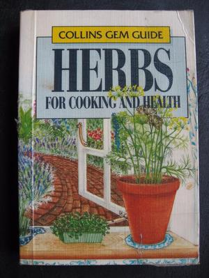 Herbs For Cooking and Health – Collins Gem Guides