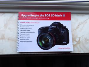 Upgrading to the Canon EOS 5D MK11 Book