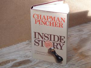 "Signed copy of Chapman Pinchers ""inside story"""