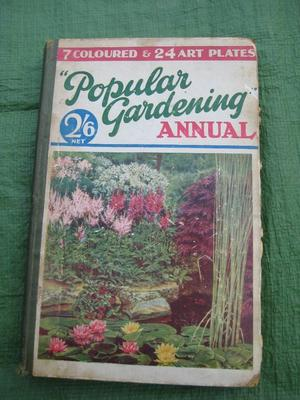 Popular Gardening Annual  Hardback Edited by H.H.Thomas, Published by The Amalgamated Press Ltd