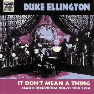 Duke Ellington - It Dont Mean A Thing CD Naxos Jazz NEW