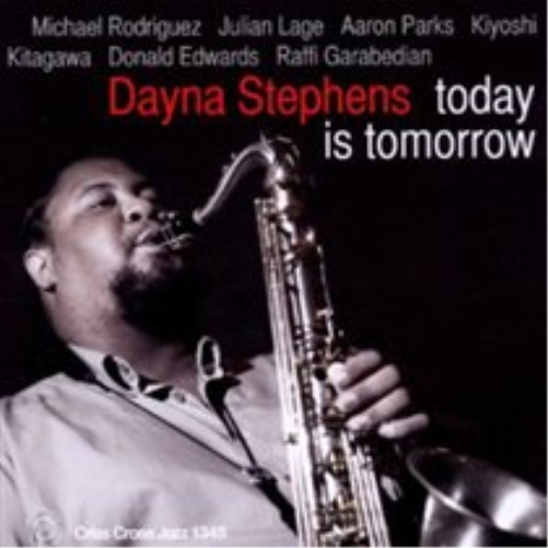 Dayna Stephens Quartet-Today Is Tomorrow (US IMPORT) CD NEW