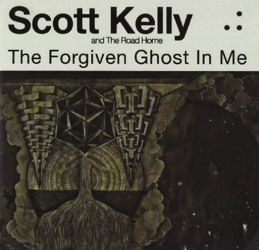 KELLY,SCOTT & THE ROAD HOME-FORGIVEN GHOST IN ME (US IMPORT)