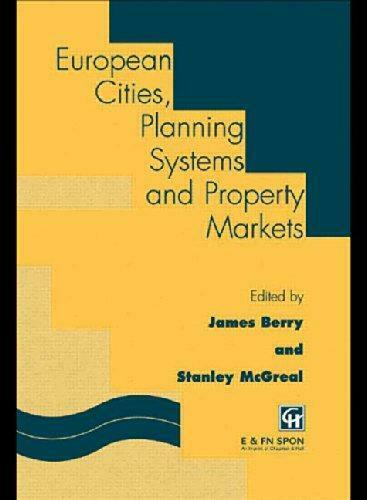 European Cities, Planning Systems and Property Markets,,