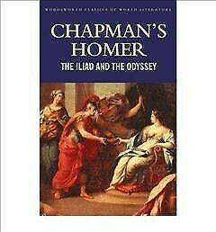 Chapman's Homer the Iliad the Odyssey, Paperback by Homer,