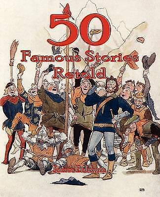Fifty Famous Stories Retold, Paperback by Baldwin, James,