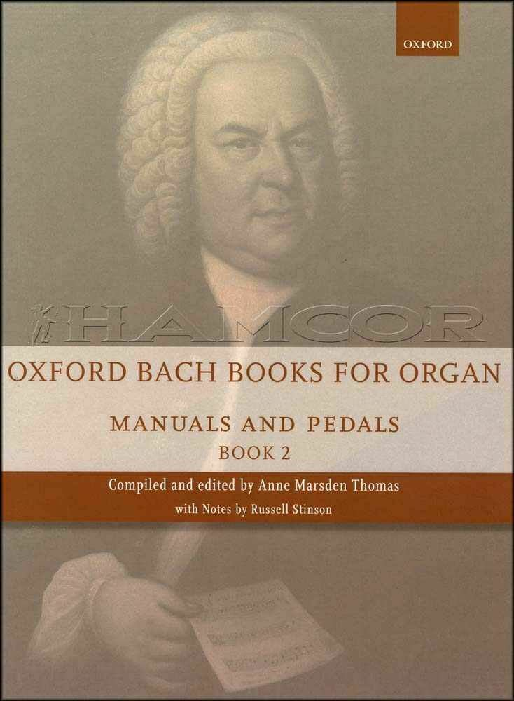 Oxford Bach Books for Organ Manuals & Pedals Book 2 Oxford