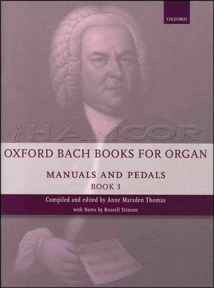 Oxford Bach Books for Organ Manuals & Pedals Book 3 Oxford