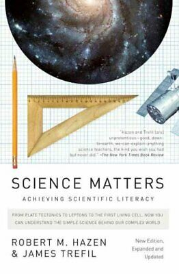 Science Matters Achieving Scientific Literacy by Robert M
