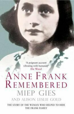 Anne Frank Remembered The Story of the Woman Who Helped to