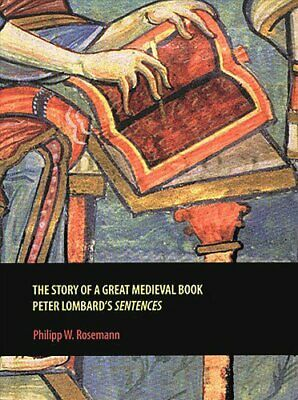 The Story of a Great Medieval Book Peter Lombard's