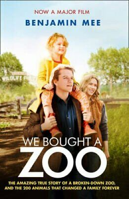 We Bought a Zoo (Film Tie-in) The Amazing True Story of a