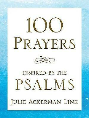 100 Prayers Inspired by the Psalms by Julie Ackerman Link