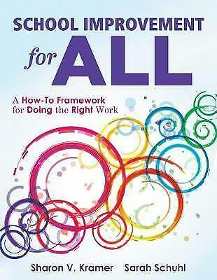 School Improvement for All: How-To Guide for Doing the Right