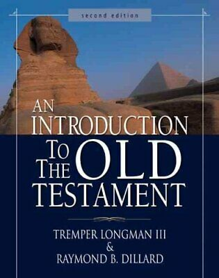 An Introduction to the Old Testament Second Edition