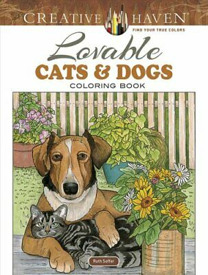 Creative Haven Lovable Cats and Dogs Coloring Book by Ruth