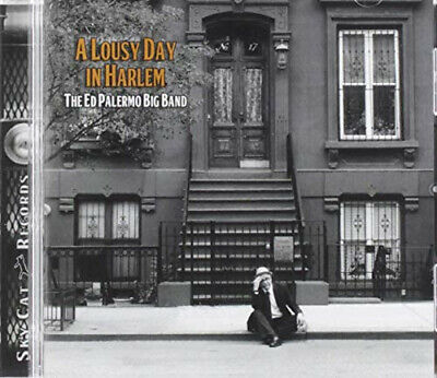 A Lousy Day In Harlem by Ed Palermo Big Band.