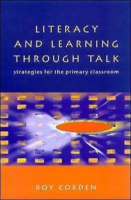 Literacy and Learning Through Talk: Strategies for the