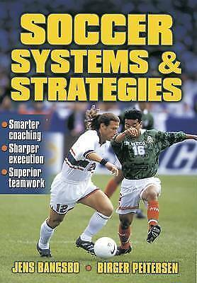 Soccer Systems and Strategies by Jens Bangsbo, Birger