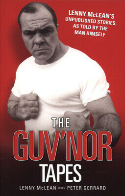 The Guv'nor tapes: Lenny McLean's unpublished stories, as