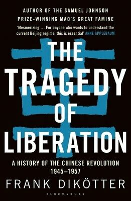 The tragedy of liberation: a history of the Chinese