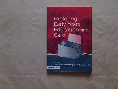 Exploring Early Years Education and Care by Rose Drury,