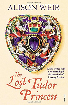 The Lost Tudor Princess: A Life of Margaret Douglas,