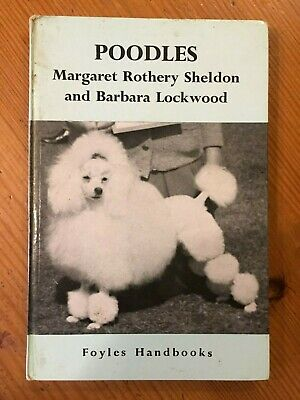 Vintage dog book Poodles Barbara Lockwood Margaret Rothery