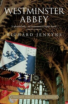 Wonders of the world: Westminster Abbey: A thousand years of