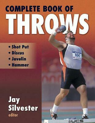 Complete Book of Throws by Jay Silvester, NEW Book, FREE &