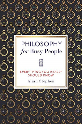 Philosophy for Busy People, Very Good Condition Book, Alain