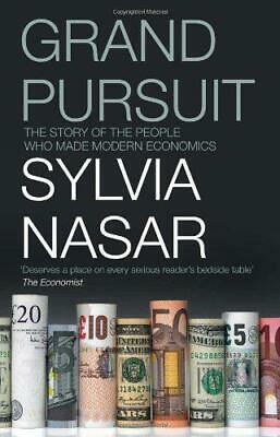 Grand Pursuit: The Story of the People Who Made Modern