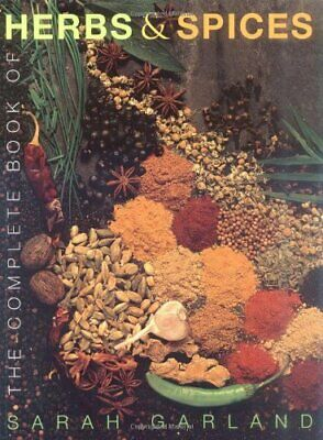 The Complete Book of Herbs and Spices by Garland, Sarah