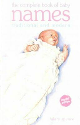 Complete Book of Baby Names: Traditional and Modern,