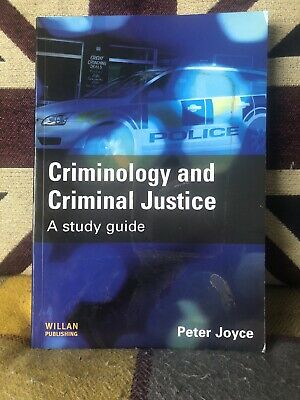 Criminology and Criminal Justice: A Study Guide by Peter