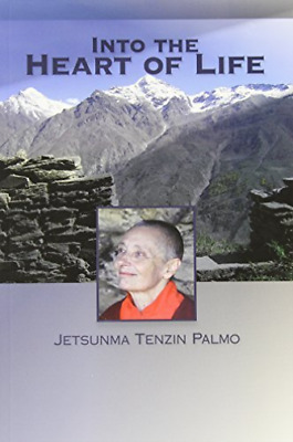 `Palmo, Jetsunma Tenzin`-Into The Heart Of Life BOOK NEW