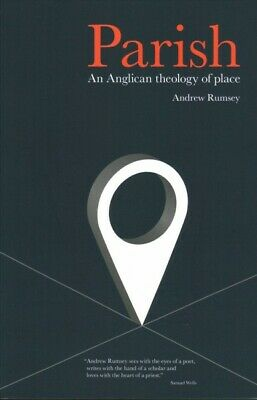 Parish: An Anglican Theology of Place, Paperback by Rumsey,