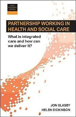 Partnership Working in Health and Social Care: What is