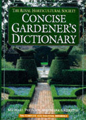 The RHS Shorter Dictionary of Gardening by Royal
