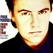 Paul Young - From Time to Time (The Singles Collection,