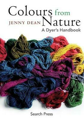 Colours from Nature: A Dyer's Handbook, Very Good Condition