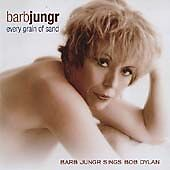 Every Grain of Sand: Barb Jungr Sings Bob Dylan, Bob
