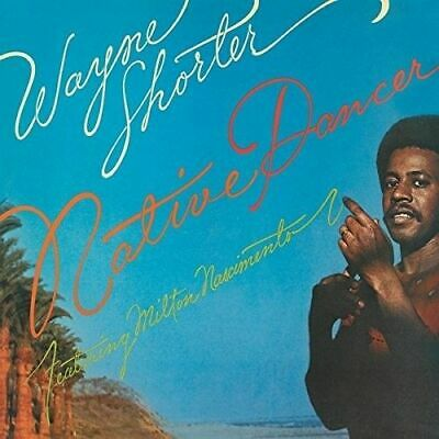 WAYNE SHORTER - NATIVE DANCER NEW CD