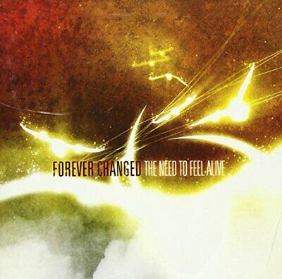 Forever Changed - Need To Feel Alive [Us Import] - Forever