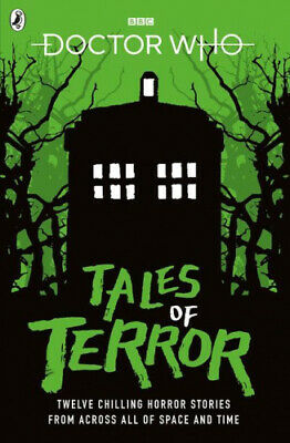 Doctor Who: Tales of Terror (Doctor Who) by Mike Tucker.