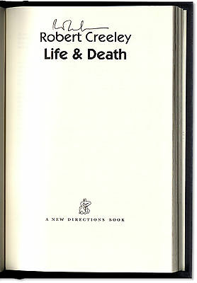 Life and Death: Poems - Signed by Robert Creeley - First